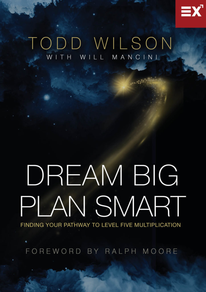 Dream Big, Plan Smart by Todd Wilson with Will Mancini