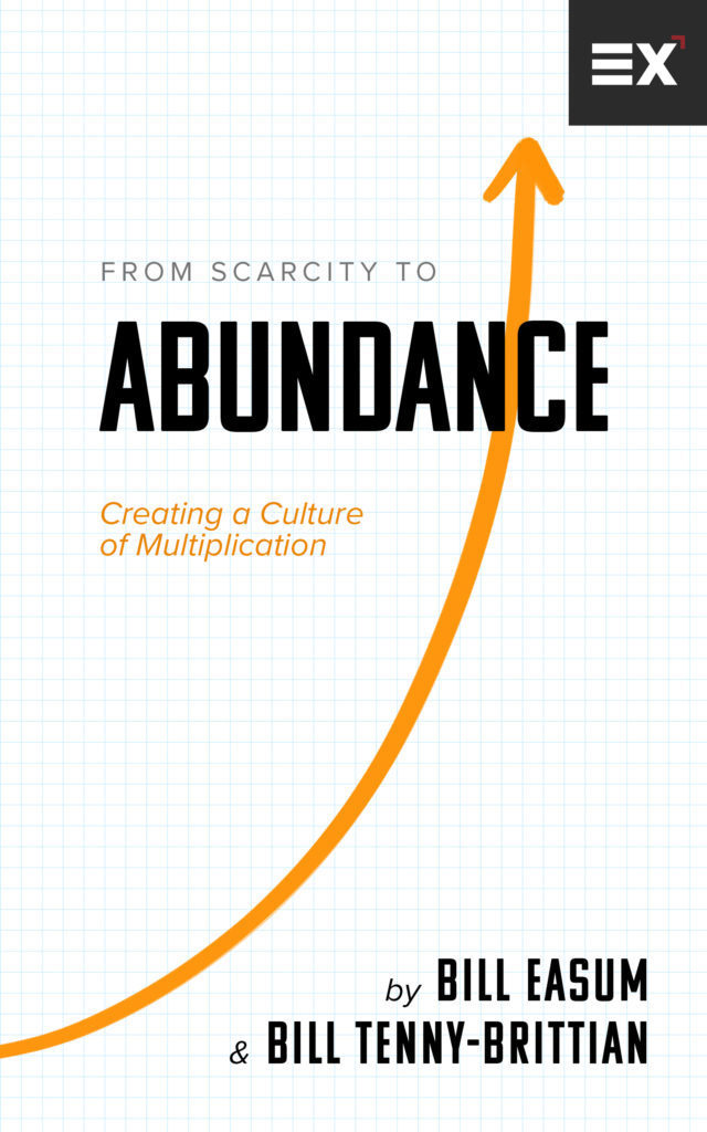 From Scarcity to Abundance by Bill Easum and Bill Tenny-Brittian